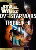 OV - STAR WARS TRIPLE I - II - III